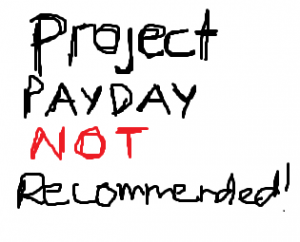 project payday scam 300x242 Project Payday Scam  Get Paid Per Lead?