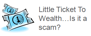 little_ticket_to_wealth_review